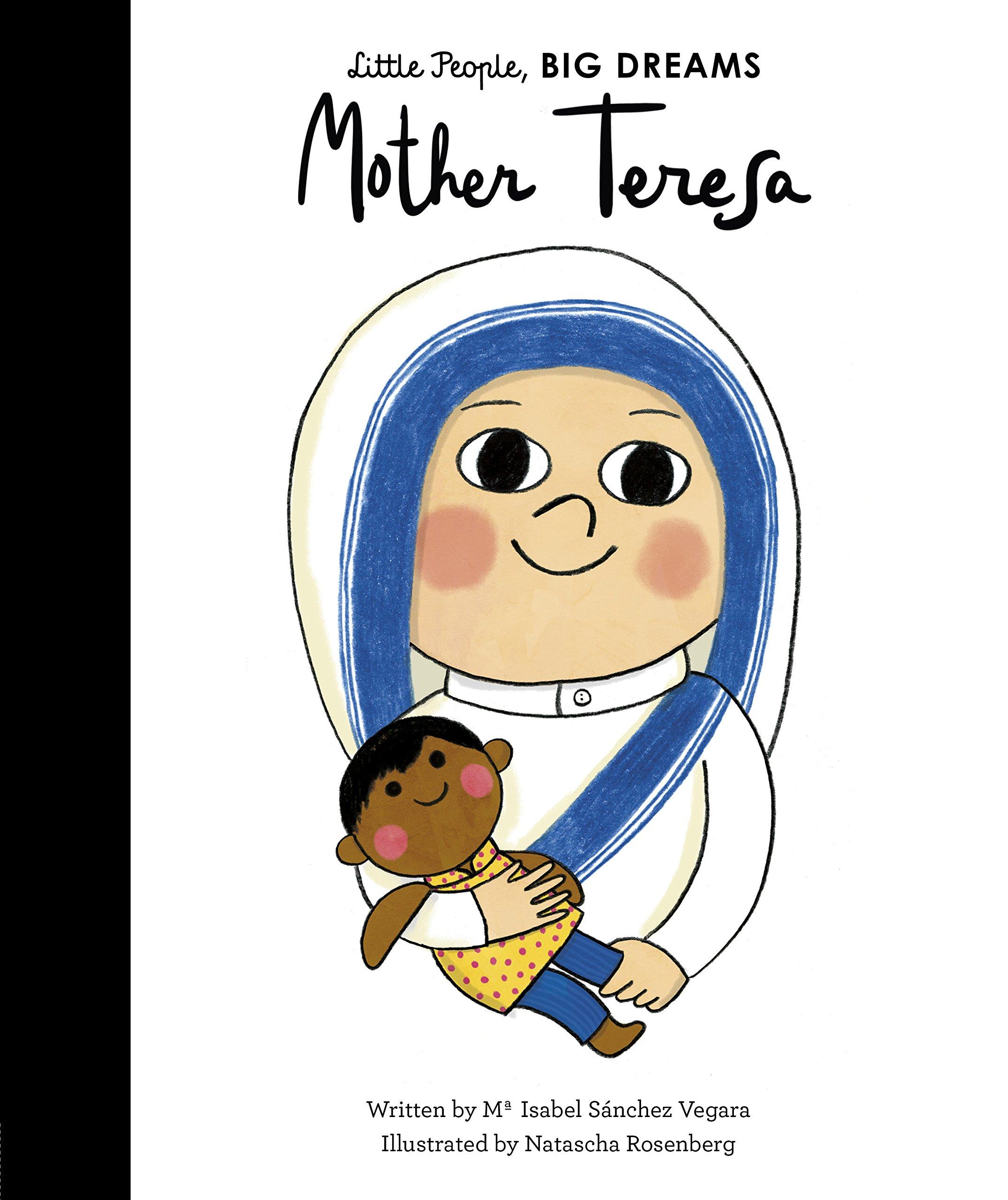 Mother Teresa  Little People BIG DREAMS Band 18