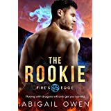The Rookie (Fire's Edge Book 3)