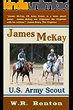 James McKay, U.S. Army Scout