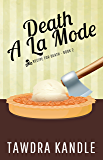 Death A La Mode (Recipe for Death Book 2)