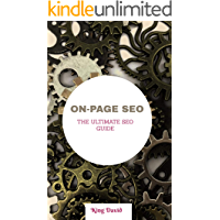 ON-PAGE SEO : THE ULTIMATE ON-PAGE SEO GUIDE (SERPs SEO  Book 1)