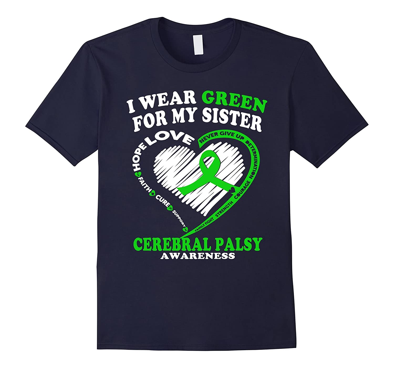 Cerebral Palsy Shirt - I Wear Green For My Sister-RT