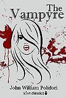 The Vampyre (Xist Classics) (English