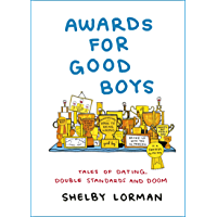 Awards for Good Boys: From the viral Instagram account (English Edition)