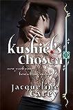 Kushiel's Chosen: A Novel (Kushiel's Legacy)