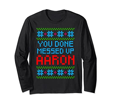 unisex aaron ugly christmas sweater you done messed up meme gift small black