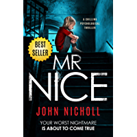 Mr Nice: a chilling psychological thriller (English Edition)