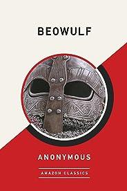 Beowulf (AmazonClassics Edition) (English Edition)