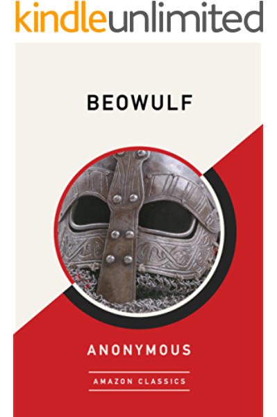 Amazon Com Beowulf Amazonclassics Edition Ebook Anonymous Kindle Store