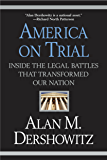 America on Trial: Inside the Legal Battles That Transformed Our Nation