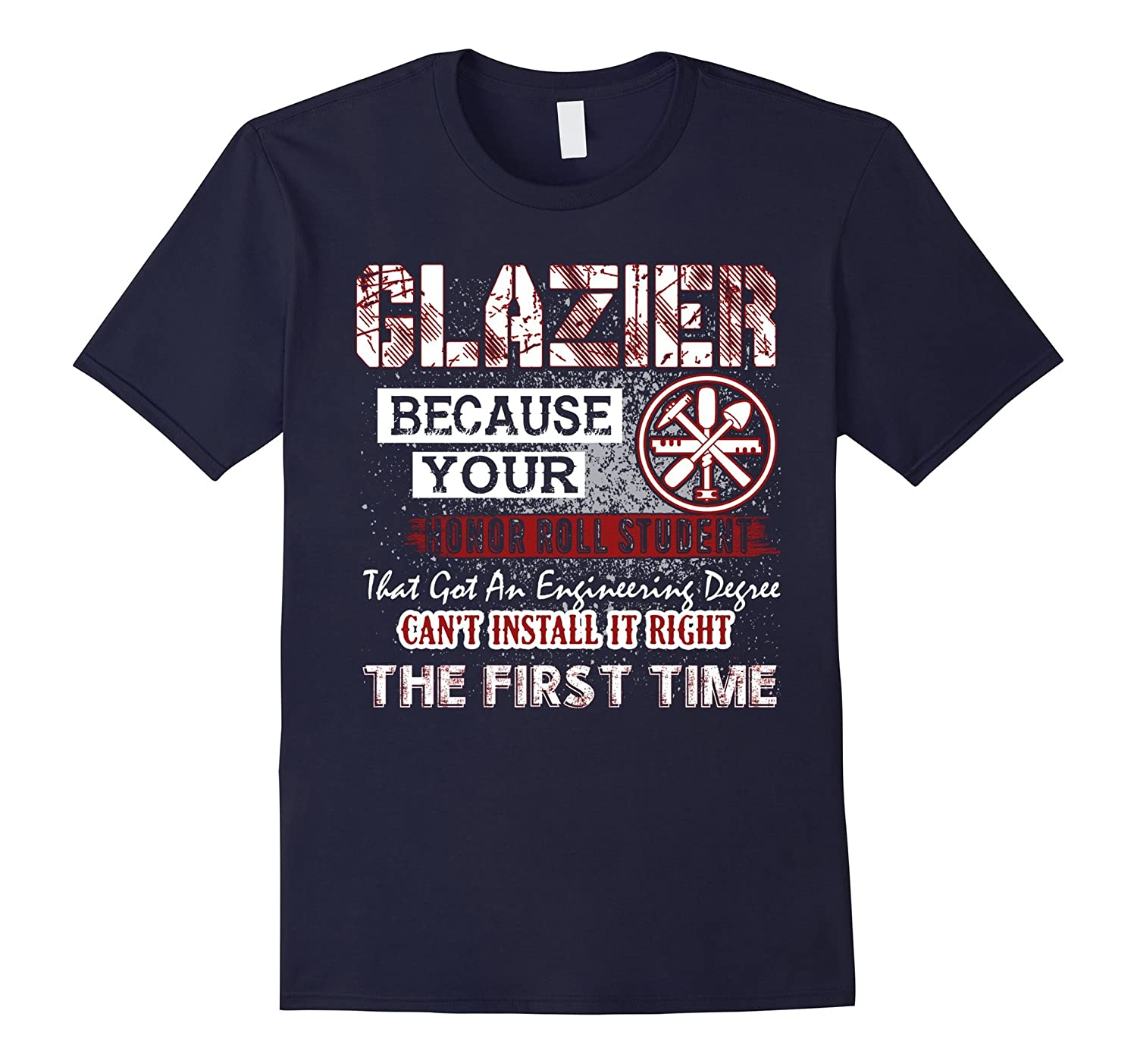 Glazier T shirts - Glazier Your Honor Roll Student Shirt-TJ