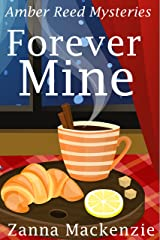 Forever Mine: A Humorous Romantic Mystery (Amber Reed Mystery Book 3) Kindle Edition