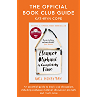 The Official Book Club Guide: Eleanor Oliphant is Completely Fine