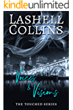 Voices & Visions: A Psychic Detective Romantic Mystery (The Touched Series Book 1)
