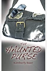 The Haunted Purse Kindle Edition