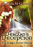 Deaglan's Deception (The King's Jewel Book 3)
