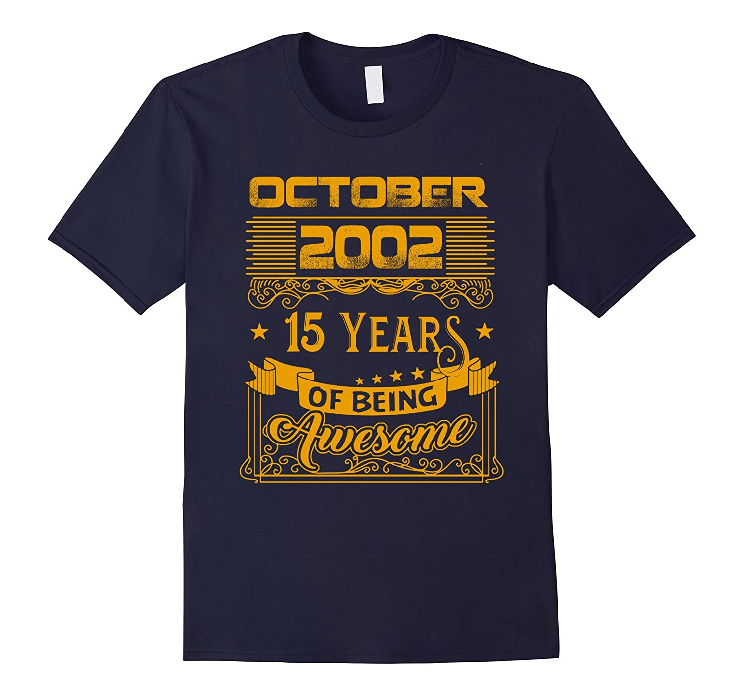 15th Birthday Gifts October 2002 - 15 Years Old Bday T Shirt-FL