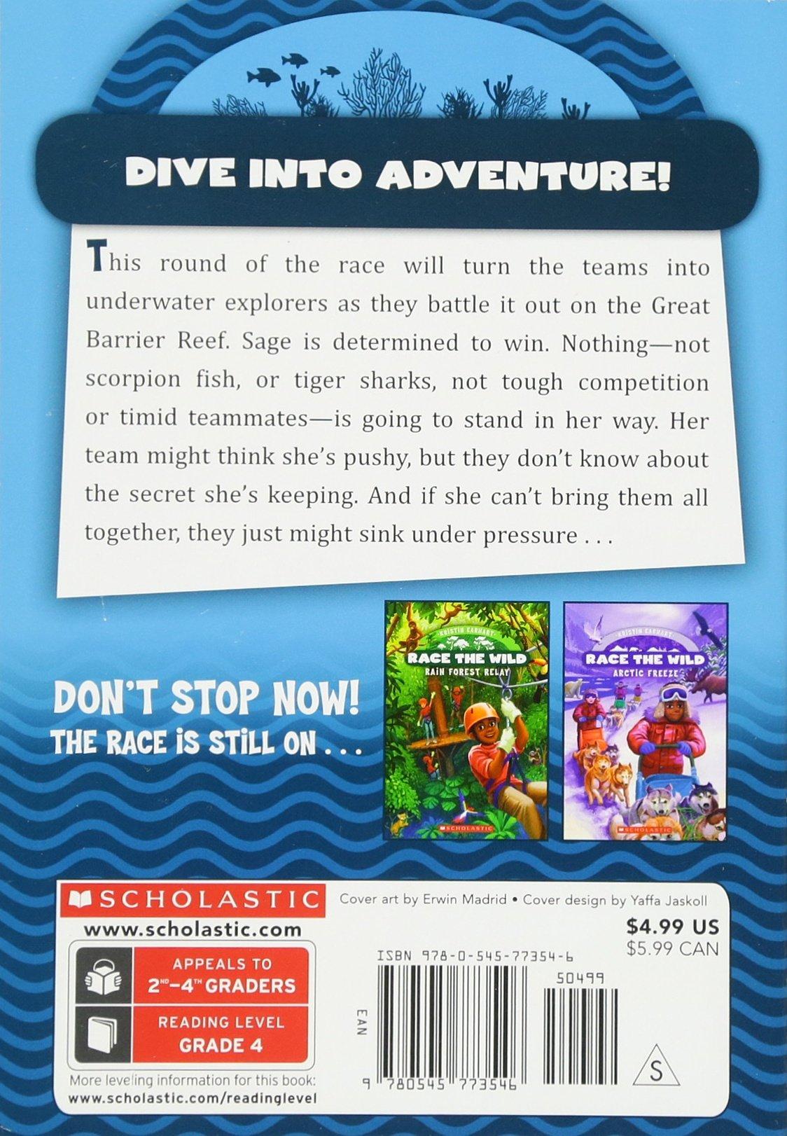 Race the Wild #2: Great Reef Games: Kristin Earhart: 9780545773546:  Amazon.com: Books
