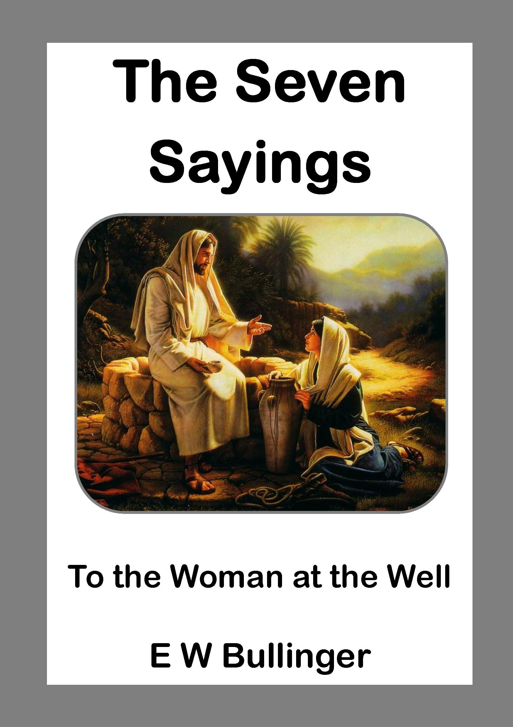 Read Online The Seven Sayings to the Woman at the Well pdf