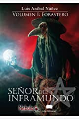 Señor del inframundo: Volumen I: Forastero (Spanish Edition)
