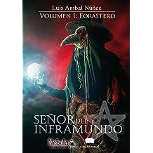 Señor del inframundo: Volumen I: Forastero (Spanish Edition) Mar 15, 2017