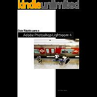 Guia Rápido para o Adobe Photoshop Lightroom 4
