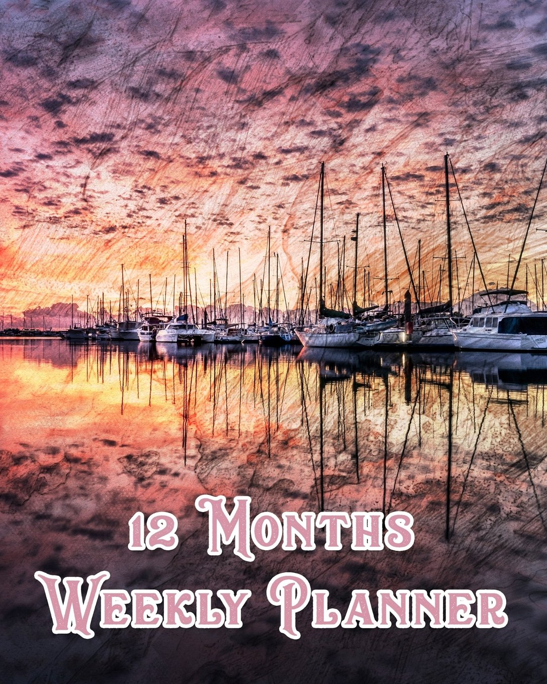 12 Month Weekly Planner: Undated Weekly Planner  2 pages per week  Notes  Pink Boat Sunrise ebook