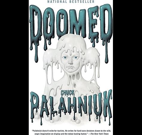 Doomed Kindle Edition By Palahniuk Chuck Literature Fiction Kindle Ebooks Amazon Com