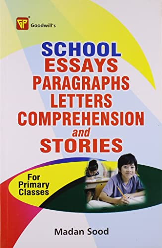 School Essays; Paragraphs; Letters; Comprehension and Stories(For Primary Classes)