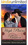 High Plains Passion (Love on the High Plains Book 4)