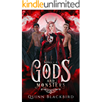 Gods and Monsters, Books 1-3: A Dark Gods Bully Romance (Gods and Monsters Box Set Book 1)