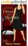 Dinner And A Murder: The 3rd Nikki Hunter Mystery (Nikki Hunter Mysteries)