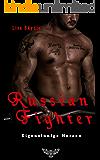 Russian Fighter: Eigensinnige Herzen