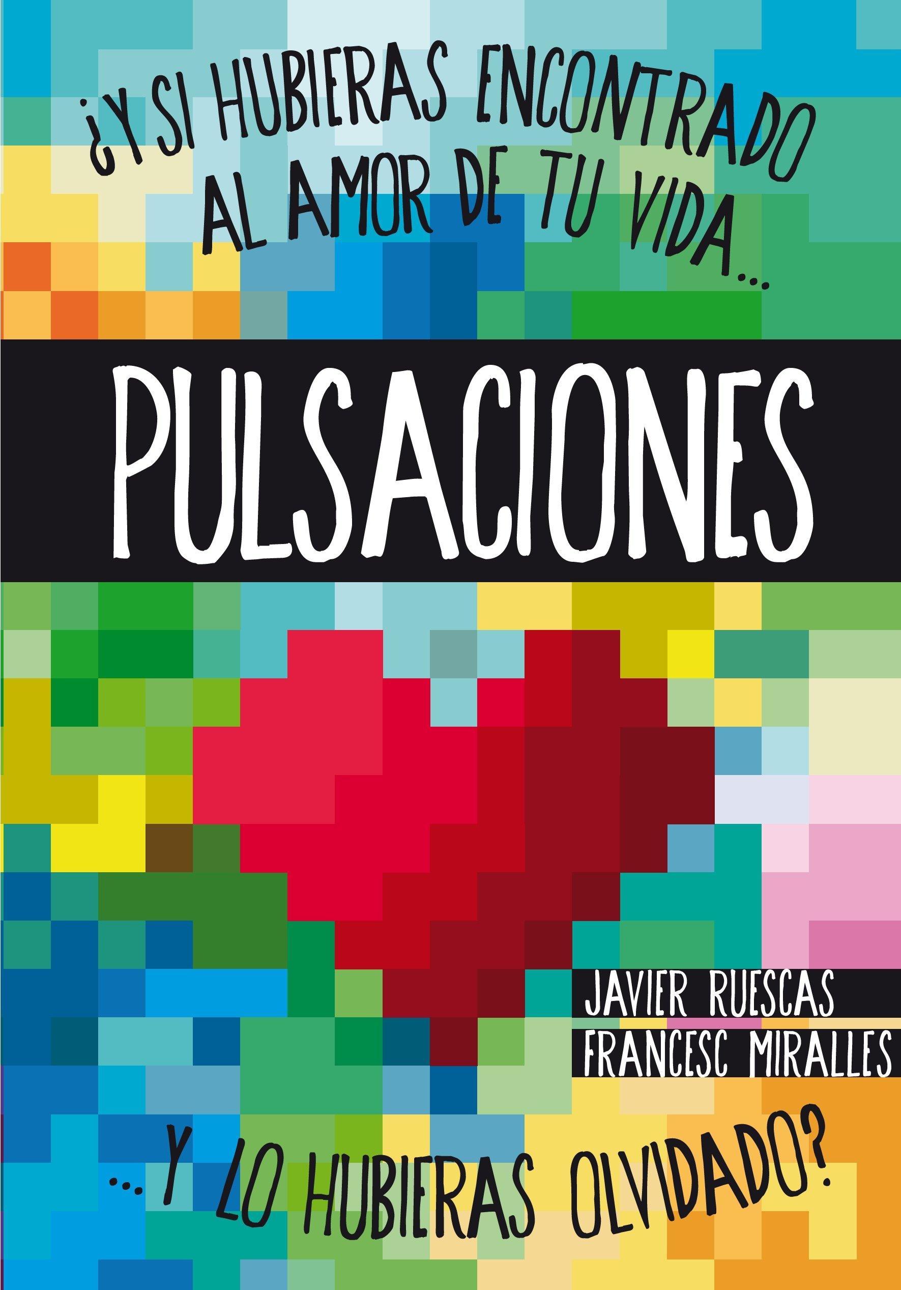 Pulsaciones: Amazon.es: Ruescas Sánchez, Javier, Miralles ...