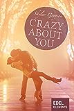 Crazy about you (Crazy-Reihe)