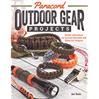 Paracord Outdoor Gear Projects: Simple Instructions for Survival Bracelets and Other DIY Projects book cover