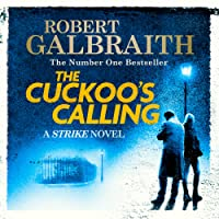 The Cuckoo's Calling: Cormoran Strike, Book 1