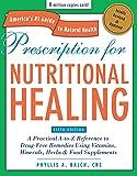Prescription for Nutritional Healing, Fifth