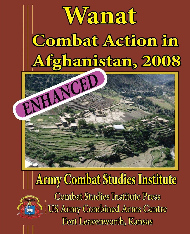Wanat: Combat Action in Afghanistan, 2008 ebook