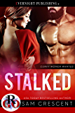 Stalked (Curvy Women Wanted Book 20) (English Edition)