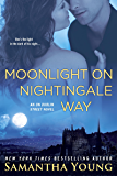 Moonlight on Nightingale Way (On Dublin Street)