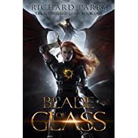 Blade of Glass: A Dark Fantasy Adventure (The Splintered Land Book 1)
