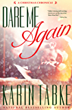 Dare Me Again (The Chronicles of Katrina Book 2)