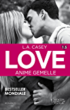 Love 1.5. Anime gemelle (LOVE Series Vol. 2)