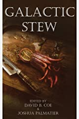 Galactic Stew Kindle Edition