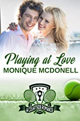 Playing at Love: A Courtside Romance Kindle Edition