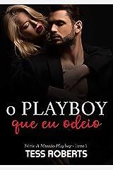 O Playboy Que Eu Odeio eBook Kindle