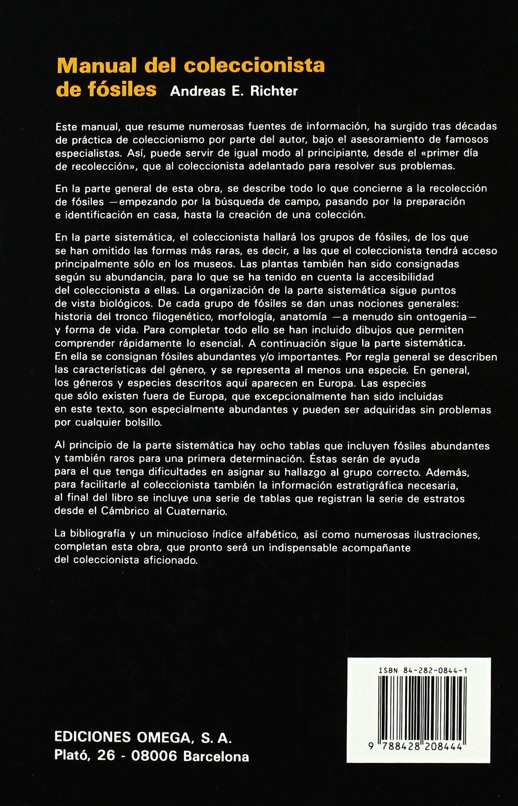 MANUAL DEL COLECCIONISTA DE FOSILES GUIAS DEL NATURALISTA-FÓSILES: Amazon.es: RICHTER, ANDREAS E.: Libros