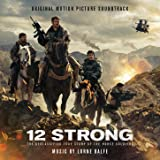 12 Strong (Original Motion Picture Soundtrack)