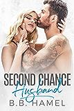 Second Chance Husband: A Fake Bride Romance (English Edition)